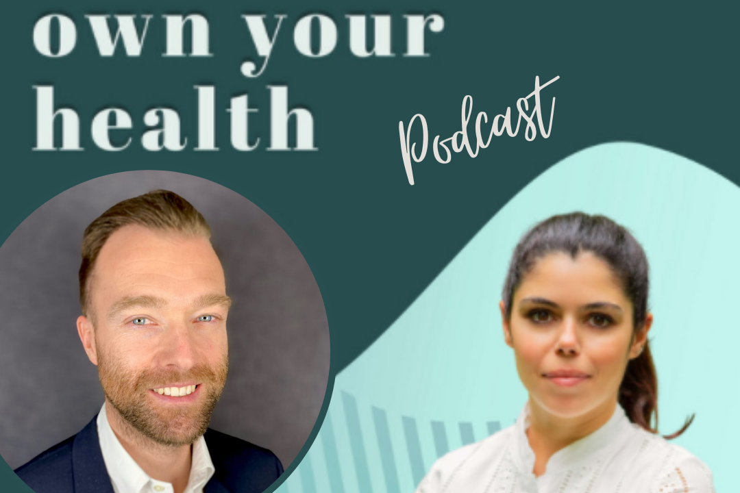Podcast: Own Your Health, #S1E8 Why Gut Health is So Important
